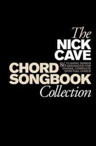 Nick Cave Chord & Songbook